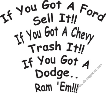 Ford Chevy Dodge Ram Decal (202)